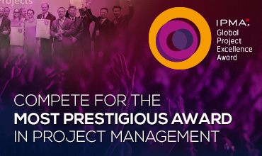 Call for the IPMA Global Project Excellence Award, in the categories Large- and Mega- Sized Projects