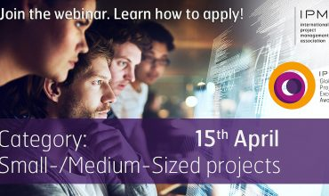 Join a webinar: introduction to the IPMA PE Awards, category: Small-/ Medium-Sized projects