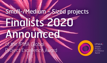 2020 Finalists in the category IPMA Project Excellence Awards Small-/ Medium Sized projects announced